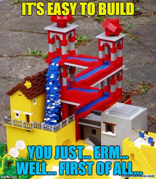 I think there may be more to this than meets the eye :) | IT'S EASY TO BUILD YOU JUST... ERM... WELL... FIRST OF ALL... | image tagged in memes,lego week,optical illusion | made w/ Imgflip meme maker