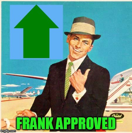 FRANK APPROVED | made w/ Imgflip meme maker