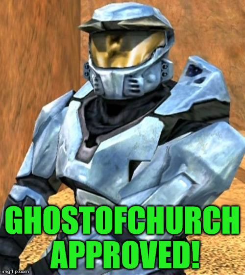 Church RvB Season 1 | GHOSTOFCHURCH APPROVED! | image tagged in church rvb season 1 | made w/ Imgflip meme maker