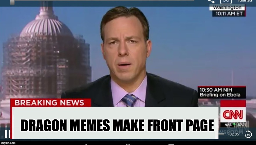 cnn breaking news template |  DRAGON MEMES MAKE FRONT PAGE | image tagged in cnn breaking news template,memes,dragon | made w/ Imgflip meme maker