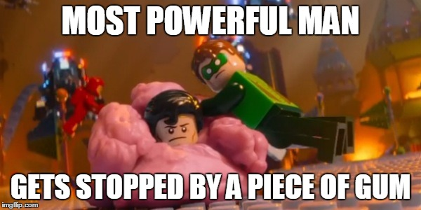 Found himself in a sticky situation  | MOST POWERFUL MAN GETS STOPPED BY A PIECE OF GUM | image tagged in lego week,superman,funny,lego | made w/ Imgflip meme maker