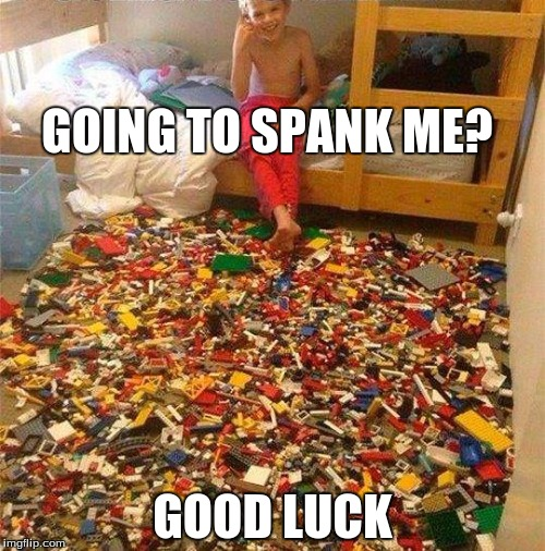 Lego week- A jucydeath1025 event. Remember when this was on the front page? | GOING TO SPANK ME? GOOD LUCK | image tagged in lego obstacle | made w/ Imgflip meme maker