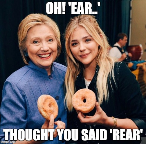 OH! 'EAR..' THOUGHT YOU SAID 'REAR' | made w/ Imgflip meme maker