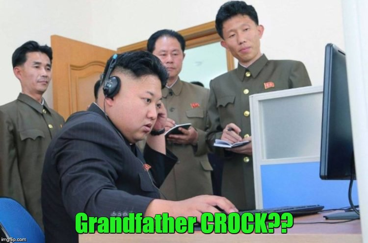 Grandfather CROCK?? | made w/ Imgflip meme maker
