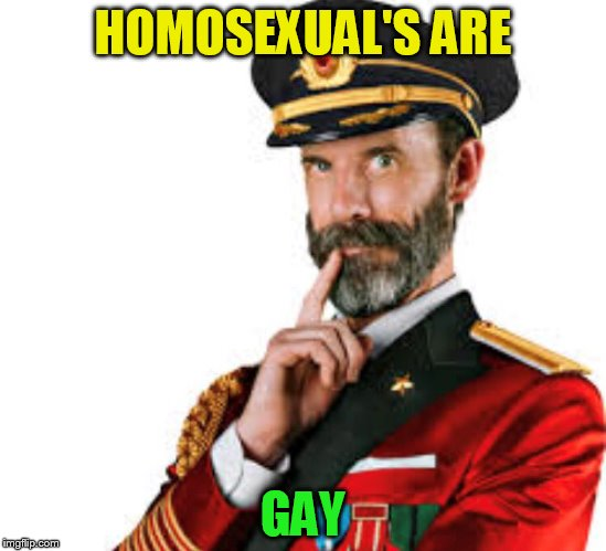 HOMOSEXUAL'S ARE GAY | made w/ Imgflip meme maker