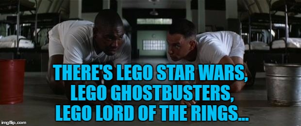 There's 1x1, 2x1, 2x2, 2x3... | THERE'S LEGO STAR WARS, LEGO GHOSTBUSTERS, LEGO LORD OF THE RINGS... | image tagged in forrest gump,memes,lego week,lego,films,bubba | made w/ Imgflip meme maker