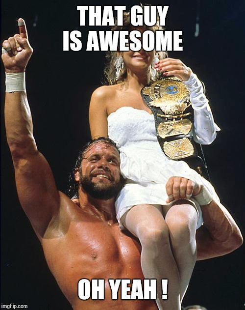 THAT GUY IS AWESOME OH YEAH ! | made w/ Imgflip meme maker