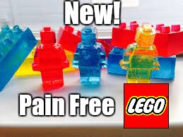 Lego Week! March 2nd to 9th ( A JuicyDeath1025 Event) | New! Pain Free | image tagged in memes,lego week,lego,legos,funny | made w/ Imgflip meme maker