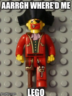 ??? | AARRGH WHERE'D ME LEGO | image tagged in memes,funny,lego week | made w/ Imgflip meme maker