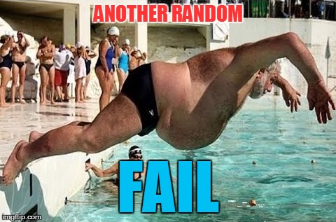 ANOTHER RANDOM FAIL | made w/ Imgflip meme maker