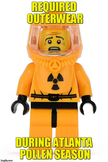 lego man | REQUIRED OUTERWEAR DURING ATLANTA POLLEN SEASON | image tagged in lego man | made w/ Imgflip meme maker