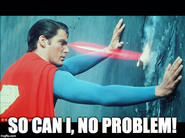 SO CAN I, NO PROBLEM! | made w/ Imgflip meme maker