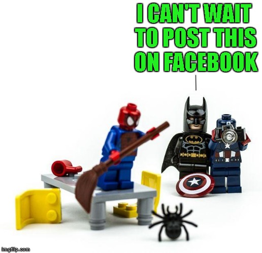I can't lego of the irony!!! Lego Week ...A JuicyDeath1025 Event |  I CAN'T WAIT TO POST THIS ON FACEBOOK | image tagged in lego spiderman scared,memes,legos,lego week,one more day,funny | made w/ Imgflip meme maker