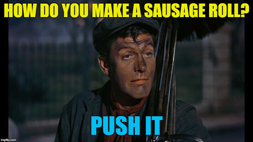 HOW DO YOU MAKE A SAUSAGE ROLL? PUSH IT | made w/ Imgflip meme maker