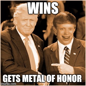 WINS GETS METAL OF HONOR | made w/ Imgflip meme maker
