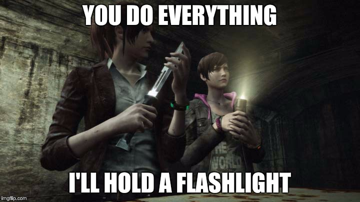 YOU DO EVERYTHING I'LL HOLD A FLASHLIGHT | image tagged in moira | made w/ Imgflip meme maker