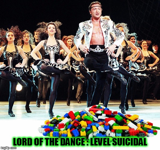 Lord of the Legodance :: Thanks Evilmandoevil For this Epic Idea | LORD OF THE DANCE : LEVEL SUICIDAL | image tagged in meme,lego week,river dance,michael flatley,evilmandoevil | made w/ Imgflip meme maker