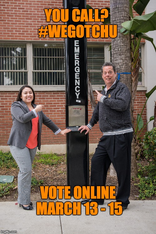 EMERGENCY | YOU CALL? #WEGOTCHU VOTE ONLINE MARCH 13 - 15 | image tagged in asi elections,emergency,wegotchu,dale lendrum,kenia duarte | made w/ Imgflip meme maker