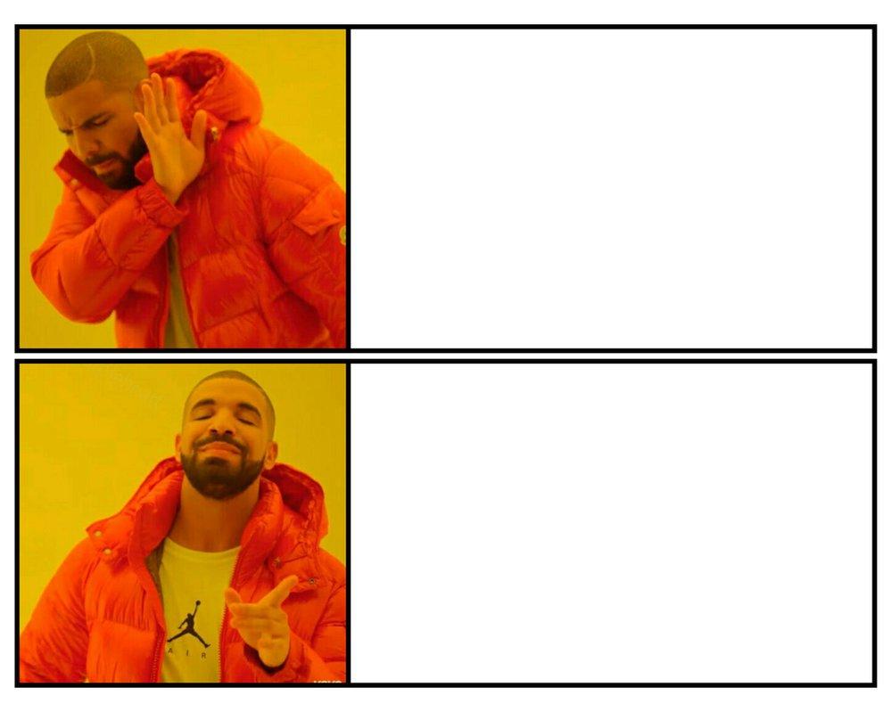 High quality drakeposting blank meme template