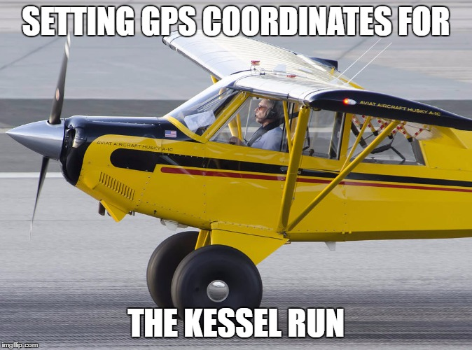 SETTING GPS COORDINATES FOR THE KESSEL RUN | made w/ Imgflip meme maker