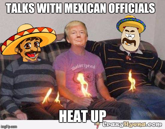 Funny Meme Mexican : Trump south of the boarder imgflip