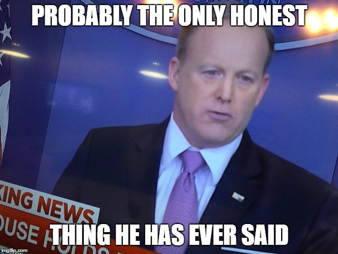 Sean Spicer A Nation In Distress | PROBABLY THE ONLY HONEST THING HE HAS EVER SAID | image tagged in sean spicer,distress,nation,upside down,american flag | made w/ Imgflip meme maker