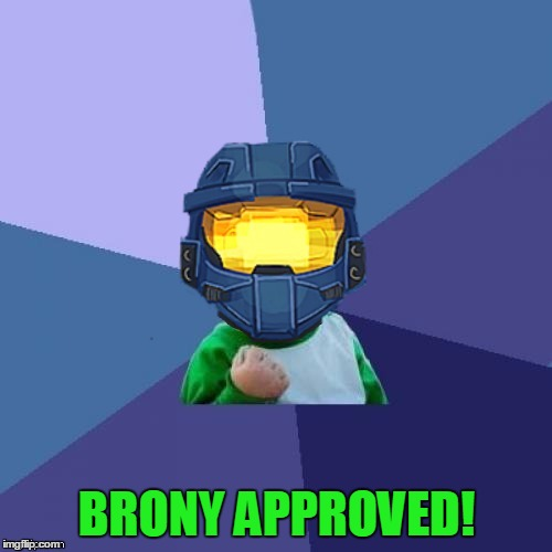 1befyj | BRONY APPROVED! | image tagged in 1befyj | made w/ Imgflip meme maker