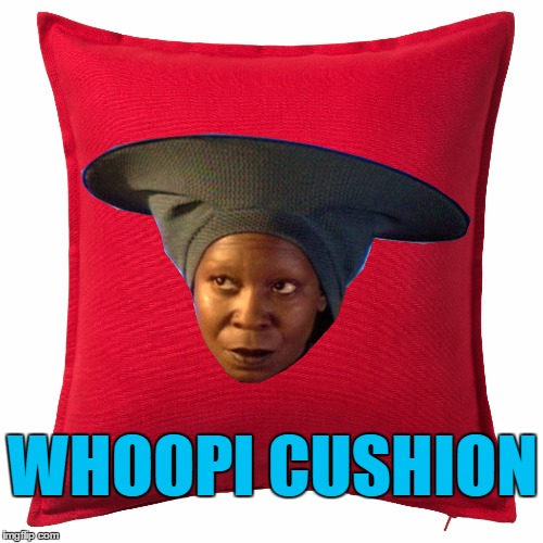 Whoop whoop it's the sound of a meme | WHOOPI CUSHION | image tagged in memes,whoopi goldberg,whoopi cushion,puns,star trek the next generation,tv | made w/ Imgflip meme maker