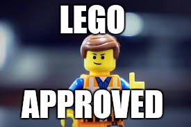 LEGO APPROVED | made w/ Imgflip meme maker