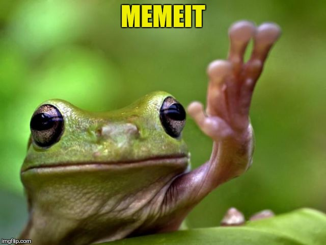 MEMEIT | made w/ Imgflip meme maker