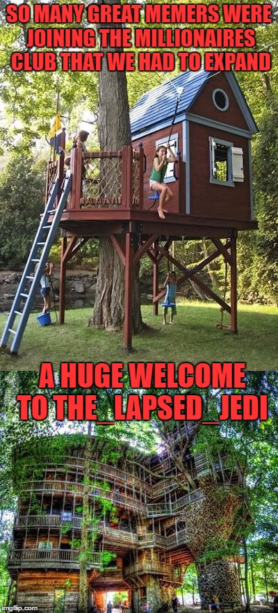 I ALMOST MISSED YOUR UPVOTE PARTY!! The_Lapsed_Jedi is over the million mark!!  | SO MANY GREAT MEMERS WERE JOINING THE MILLIONAIRES CLUB THAT WE HAD TO EXPAND A HUGE WELCOME TO THE_LAPSED_JEDI | image tagged in the_lapsed_jedi,lynch1979,one million points | made w/ Imgflip meme maker