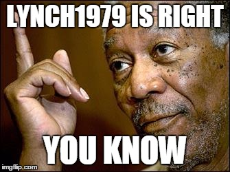 LYNCH1979 IS RIGHT YOU KNOW | made w/ Imgflip meme maker