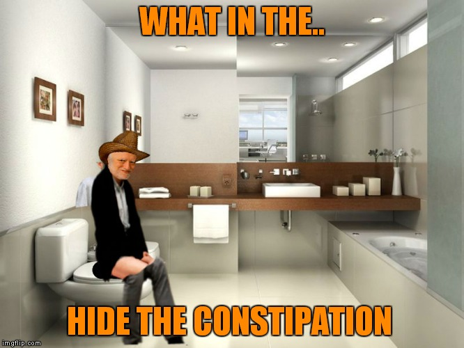 What in the tarnation week a santadude event.. | WHAT IN THE.. HIDE THE CONSTIPATION | image tagged in what in tarnation week | made w/ Imgflip meme maker