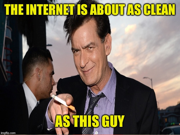 THE INTERNET IS ABOUT AS CLEAN AS THIS GUY | made w/ Imgflip meme maker