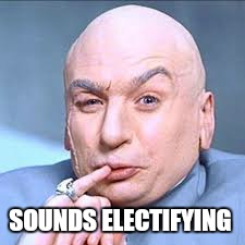 SOUNDS ELECTIFYING | made w/ Imgflip meme maker