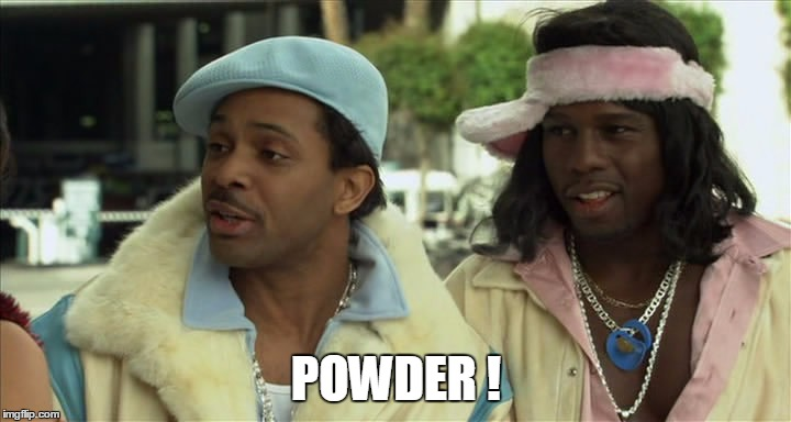 POWDER ! | made w/ Imgflip meme maker