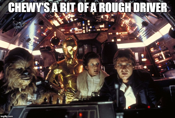 CHEWY'S A BIT OF A ROUGH DRIVER | made w/ Imgflip meme maker