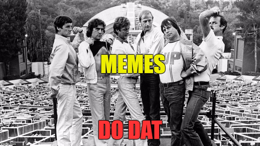 MEMES DO DAT | made w/ Imgflip meme maker