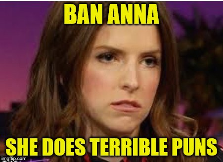 I realize this is a slippery subject, but... | BAN ANNA SHE DOES TERRIBLE PUNS | image tagged in confession anna,banana week | made w/ Imgflip meme maker