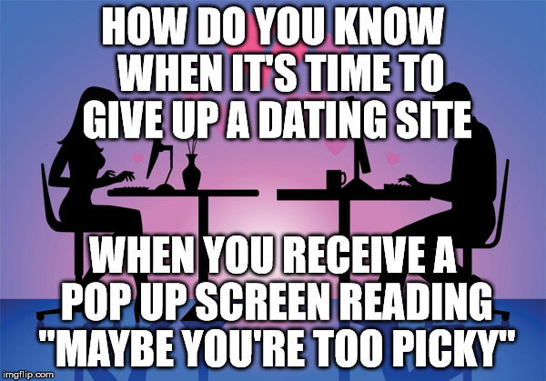 online dating too picky