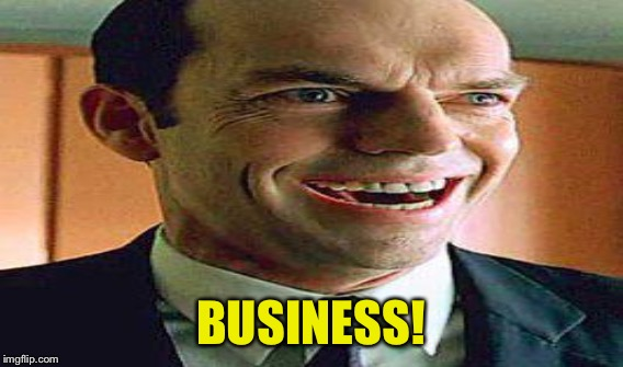 BUSINESS! | made w/ Imgflip meme maker