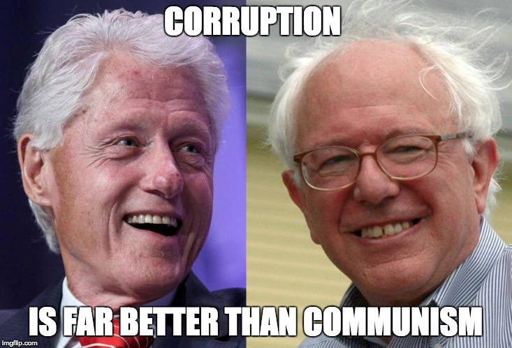 Corruption is far better than communism -- David Horowitz |  CORRUPTION; IS FAR BETTER THAN COMMUNISM | image tagged in communism,vote bernie sanders,wtf bernie sanders,donald trump | made w/ Imgflip meme maker