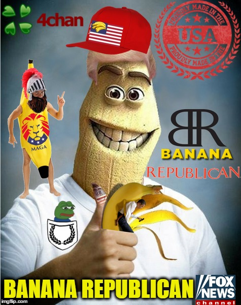 I used to be a model at......B/R (banana Week 4chanuser69week)  | BANANA REPUBLICAN | image tagged in banana week,banana head,maga,a 4chanuser69 event,republican | made w/ Imgflip meme maker