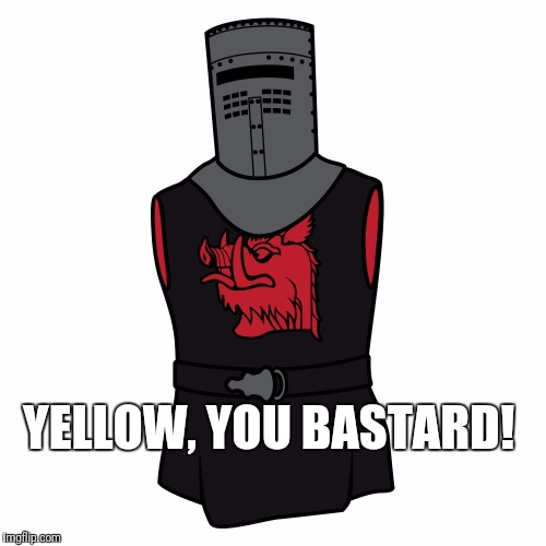 YELLOW, YOU BASTARD! | image tagged in black knight drawing | made w/ Imgflip meme maker