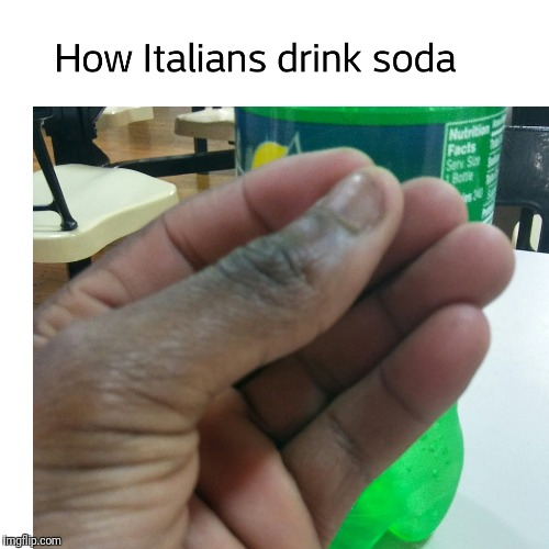 How Italians do things | image tagged in italians | made w/ Imgflip meme maker