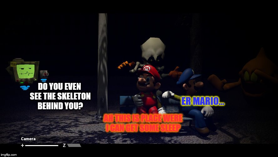 Some thing that I made in Gmod | ER MARIO... AH THIS IS PLACE WERE I CAN GET SOME SLEEP DO YOU EVEN SEE THE SKELETON BEHIND YOU? | image tagged in gmod,mario and luigi,ghost,skeleton | made w/ Imgflip meme maker