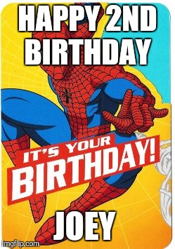 Image Tagged In Spiderman Birthday Imgflip