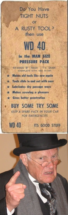 Gotta oil up the old tool once in a while. Old Ad Week. | . | image tagged in old ad week,swiggys-back,wd-40 | made w/ Imgflip meme maker