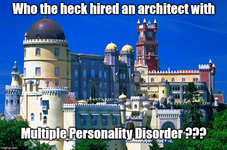 Architect with multiple personalities | Who the heck hired an architect with Multiple Personality Disorder ??? | image tagged in multiple personality architect | made w/ Imgflip meme maker