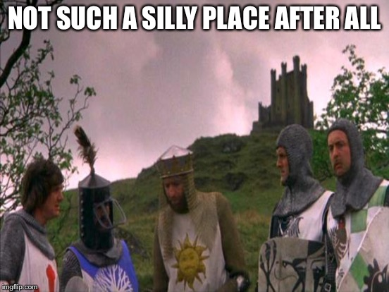 NOT SUCH A SILLY PLACE AFTER ALL | made w/ Imgflip meme maker